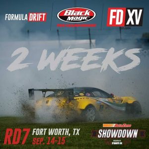 Countdown | SHOWDOWN | 2 Weeks @AutoZone RD7: SHOWDOWN presented by @officialrainx in Fort Worth, TX on Sept. 14-15. Tickets: (link in bio) #FormulaDRIFT #FormulaD #FDXV #FDTX
