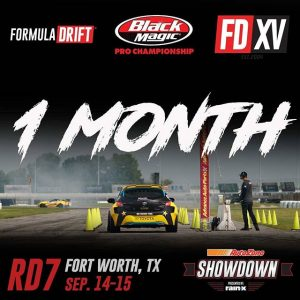 We are 1 Month Away until @autozone RD6: SHOWDOWN presented by @officialrainx at Texas Motor Speedway in Fort Worth, TX. Tickets: (link in bio) #FormulaDRIFT #FormulaD #FDXV #FDTX