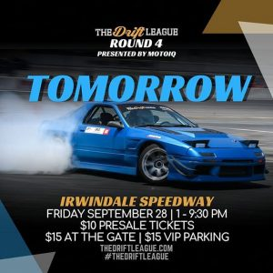 Tomorrow is the FINAL round of @TheDriftLeague. Head out to @IrwindaleSpeedway to see which drivers will be earning their @FormulaD PRO2 licenses! Visit TheDriftLeague.com to purchase tickets. #TheDriftLeague #MotoIQ #FormulaDRIFTProAm #FormulaDRIFT #FormulaD #FDXV #FDIRW