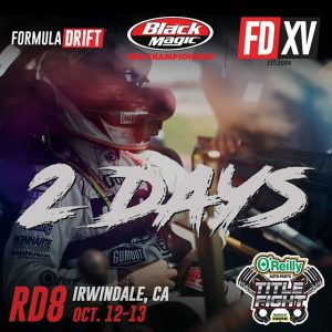 2 days until we're back at the House of Drift! See who will take the championship home at @oreillyauto RD8: TITLE FIGHT presented by @OfficialRainX at Irwindale, CA on Oct 12-13! Tickets: (link in bio) #FormulaDRIFT #FormulaD #FDXV #FDIRW