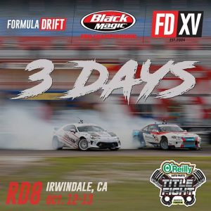Counting down the days, 3 more to go! Time to turn it up a notch for @oreillyauto RD8: TITLE FIGHT presented by @OfficialRainX at Irwindale, CA on Oct 12-13! Tickets: (link in bio) #FormulaDRIFT #FormulaD #FDXV #FDIRW
