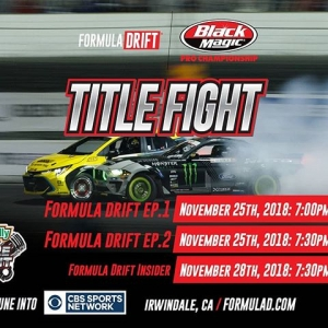 Already miss the #FDXV Season? You can relive the moments of on our most exciting rounds all season on @CBSSports . Watch @oreillyautoparts RD8: TITLE FIGHT presented by @officialrainx on Nov 25 & 28th! Check your local listings. #FormulaDRIFT #ForumulaD #FDIRW