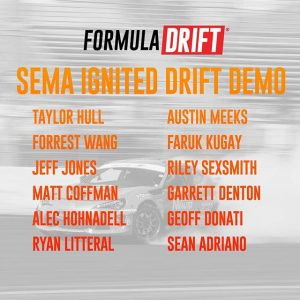 Need more SEMA & FD Action? Catch our Drift Demo featuring some of our drivers & cars at @Semaignited this evening! #FormulaDRIFT #FormulaD #SEMA #SEMAIgnited