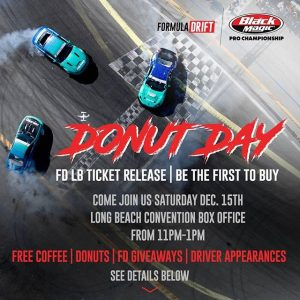 Don't Miss Out On Donut Day! RSVP link in bio #FormulaDRIFT #FormulaD #FDXV