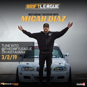 @thedriftleague competitor @micah_diaz_ will be taking over our Instagram feed all day at Round 1 this SATURDAY! Drop your question for Micah in the comments ️ •• THE DEETS: March 2nd | $15 tickets at the gate (NOTE PRICE CHANGE) | free parking | 3-10 PM. #thedriftleague #MotoIQ #FormulaDRIFT #irwindalespeedway #milestar #milestartires #patagoniamt #theofficialtireofadventure @obpmotorsport #obpmotorsport