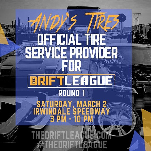 If ya know, then ya know that @andystires is the best tire service provider in SoCal! We are stoked to bring him back to keep the rubber fresh for our drivers at Round 1 of @thedriftleague presented by @milestar.tires & @motoiq! •• THE DEETS: March 2nd | $15 tickets at the gate (NOTE PRICE CHANGE) | free parking | 3-10 PM. @obpmotorsport
