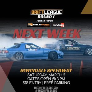 Round 1 of @thedriftleague presented by @milestar.tires & @motoiq is coming up quick! Tag the friends you're bringing with you 😎•• THE DEETS: March 2nd | $15 tickets at the gate (NOTE PRICE CHANGE) | free parking | 3-10 PM. #thedriftleague #MotoIQ #FormulaDRIFT #irwindalespeedway #milestar #milestartires #patagoniamt #theofficialtireofadventure @obpmotorsport #obpmotorsport