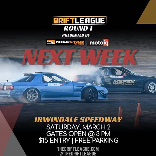 Round 1 of @thedriftleague presented by @milestar.tires & @motoiq is coming up quick! Tag the friends you're bringing with you 😎•• THE DEETS: March 2nd | $15 tickets at the gate (NOTE PRICE CHANGE) | free parking | 3-10 PM. @obpmotorsport