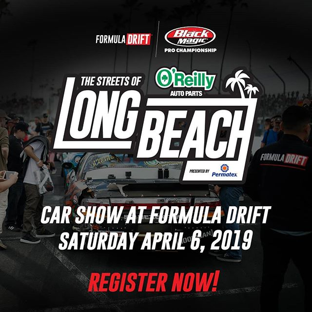 It Goes Down at The Streets of Long Beach! Display your vehicle at Formula Drift RD1 on Apr. 6th. Registration Open Now: bit.ly/FDCARSHOW2019