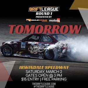 Tomorrow is the big day! Rain or shine! Tag the squad you're rolling with ‍♀️‍♂️ •• THE DEETS: March 2nd | $15 tickets at the gate (NOTE PRICE CHANGE) | free parking | 3-10 PM. #thedriftleague #MotoIQ #FormulaDRIFT #irwindalespeedway #milestar #milestartires #patagoniamt #theofficialtireofadventure @obpmotorsport #obpmotorsport
