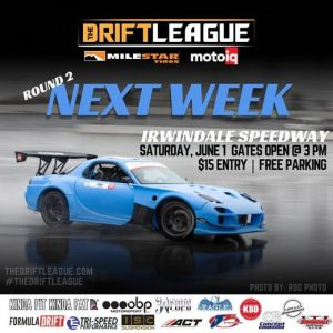 @TheDriftLeague returns to @IrwindaleSpeedway on next week on June 1st! Watch a field of drivers compete for their @ForumulaD PRO2 licenses on a layout inspired by #FDATL. Gates open at 3 PM and it's $15 at the gate to spectate (free parking). Visit TheDriftLeague.Com for more info! #FormulaDRIFT #FormulaD #TheDriftLeague #MotoIQ #IrwindaleSpeedway