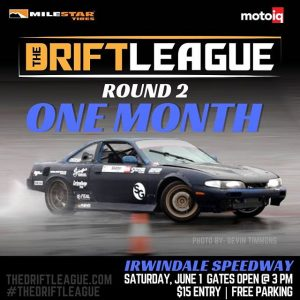 Round 2 is officially one month away! Who's coming out to watch our drivers battle it out for their @formulad PRO2 licenses on June 1st? •• @thedriftleague is presented by @motoiq & @milestar.tires | Visit TheDriftLeague.com for more info! #thedriftleague #MotoIQ #FormulaDRIFT #irwindalespeedway #milestar #milestartires #patagoniamt #theofficialtireofadventure @obpmotorsport #obpmotorsport