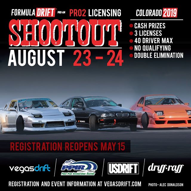 The 2nd wave of registration for the Southwest Pro2 Licensing Shootout will open on May 15th only 20 spots are available.  40 drivers will go head to head in a double elimination bracket, battling for 3 2020 Formula Drift Pro2 Licenses.  Venue: @ppir Pikes Peak International Raceway - Colorado Judges: Brian Eggert, George Marstanovic, and Joe Tardiff Rulebook / Venue info and more information please visit vegasdrift.com