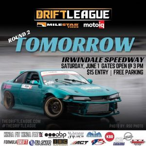 TOMORROW IS THE BIG DAY! Who's coming out to watch?! 😎 ••Round 2 of @thedriftleague is presented by @milestar.tires & @motoiq and is on June 1st at @irwindalespeedway   gates open at 3 PM   Visit TheDriftLeague.com for more info! Tickets are $15 at the gate. #thedriftleague #MotoIQ #FormulaDRIFT #irwindalespeedway #milestar #milestartires #patagoniamt #theofficialtireofadventure @obpmotorsport #obpmotorsport