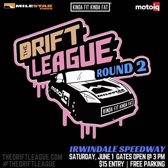 We are a few weeks away from Round 2 of @thedriftleague presented by @milestar.tires and @motoiq on June 1st! Be sure to grab your officia apparel at the @kindafitkindafat_apparel booth. Gates open at 3 PM and it's $15 to spectate. See everyone then!  Visit TheDriftLeague.com for more info!  @obpmotorsport
