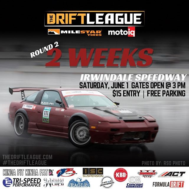 We are officially 2 weeks away from Round 2 of  tag the homies you're rolling to the event with 😎 •• @thedriftleague is presented by @motoiq & @milestar.tires | Visit TheDriftLeague.com for more info! Tickets are $15 at the gate.  @obpmotorsport