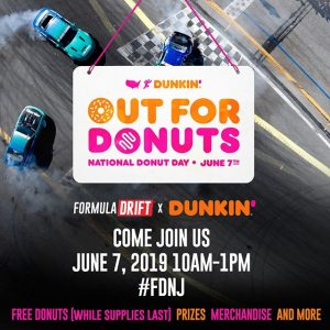 Celebrating #NationalDonutDay with @Dunkin Come Join us at Wall Stadium Speedway June 7th 10AM - 1PM for #FDNJ Free Donuts | Prizes | Merchandise | & More! (While Supplies Last - Get there Early!) #FormulaDRIFT #FormulaD #DunkinDonuts