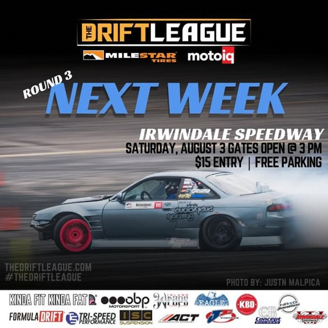 @TheDriftLeague returns to @irwindalespeedway for Round 3 of competition next week on 8/3. Be sure to go check out ProAm drifters compete for their @FormulaD PRO2 licenses. Tickets will be sold at the gate for $15 (gates open at 3 PM).