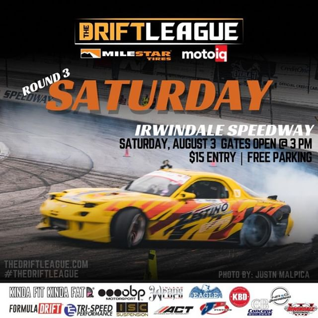@TheDriftLeague returns to @irwindalespeedway for Round 3 of competition this Saturday on 8/3.Be sure to go check out ProAm drifters compete for their @FormulaD PRO2 licenses. Tickets will be sold at the gate for $15 (gates open at 3 PM).