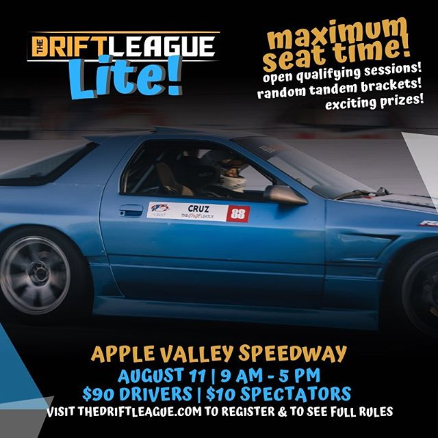 Registration is officially open for Round 1 of The Drift League Lite! In order to maximize seat time, we will be having an open qualifying session, where you will have the opportunity to get in as many runs as possible and put down your best scores! Qualifiers will then draw a name out of a hat to see who they will be driving against  visit TheDriftLeague.com to register and for tech guidelines.