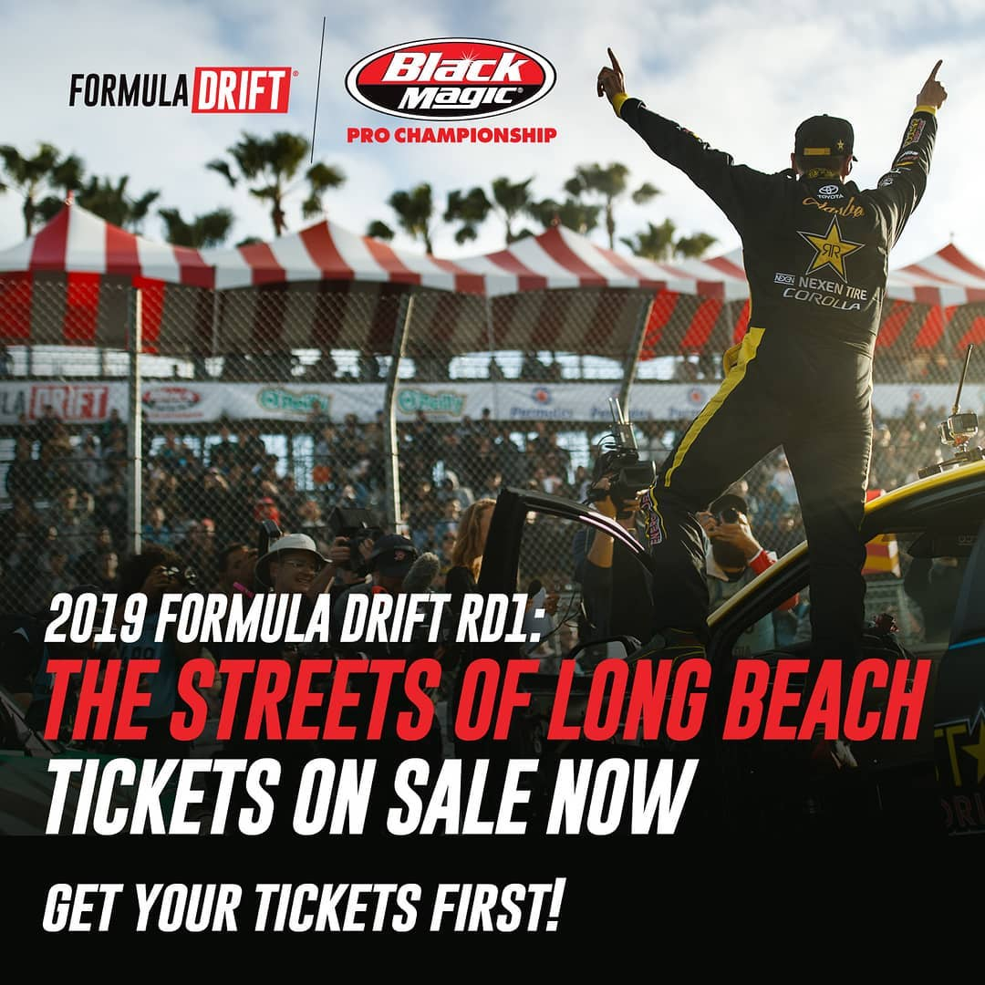 2019 RD1: Streets of Long Beach Tickets - Now Available!  Just Released | Get your tickets 1st | VIP Available  The Perfect Gift for any Drift Fan: (Link in Bio)