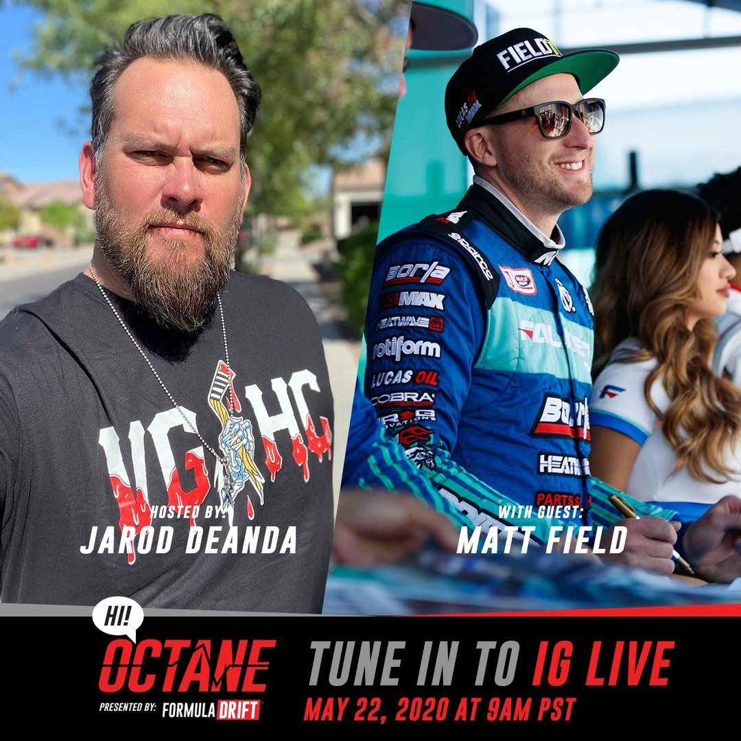 Tune into our Instagram Live tomorrow at 9am PST as @JarodDeAnda goes live with @MattField777 for the newest episode of HI! Octane.