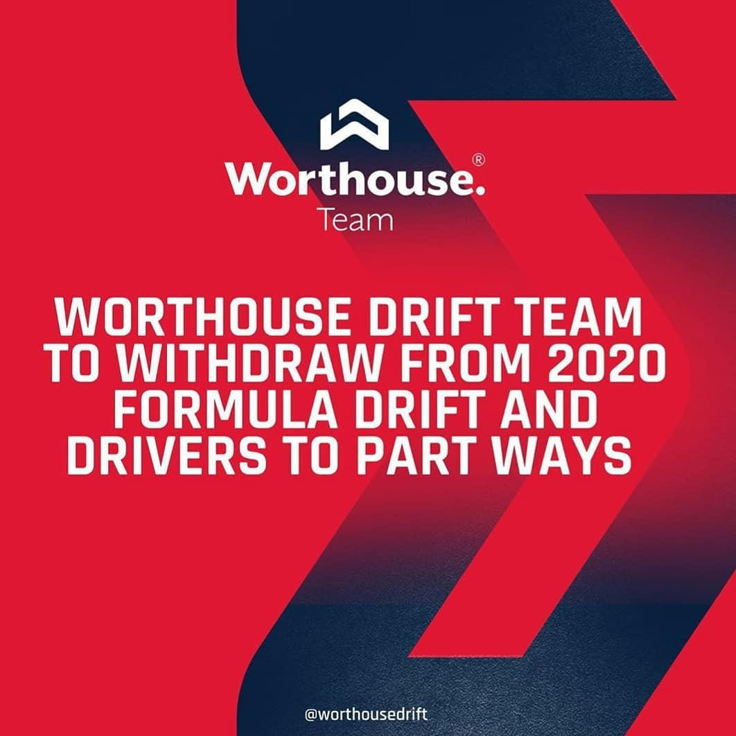 Worthouse Drift Team to Withdraw from 2020 Formula Drift and Drivers to Part Ways
