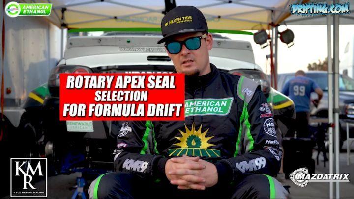 Rotary Engine Apex Seal selection for Formula Drift@kylemohanracing